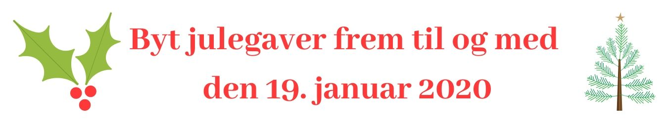 Byt julegaver frem til 19. januar 2020